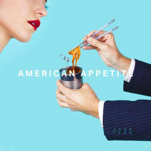 Album art for American Appetite