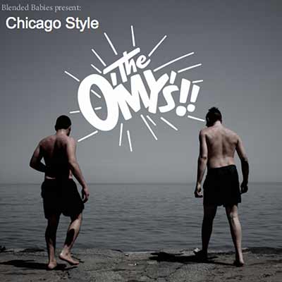 The O'My's' Chicago Style album art