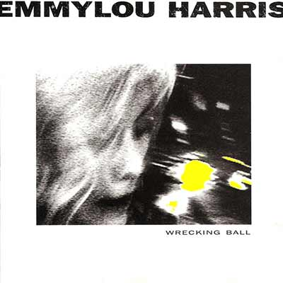 Album art for Emilylou Harris's Wrecking Ball
