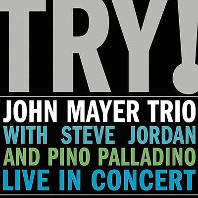 John Mayer Trio's album art for Try!