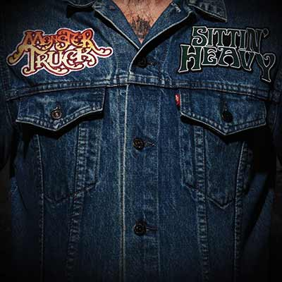 The album art for Monster Truck's Sittin' Heavy