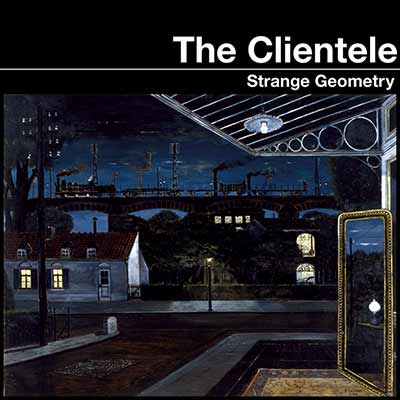 Album art for The Clientele's Strange Geometry