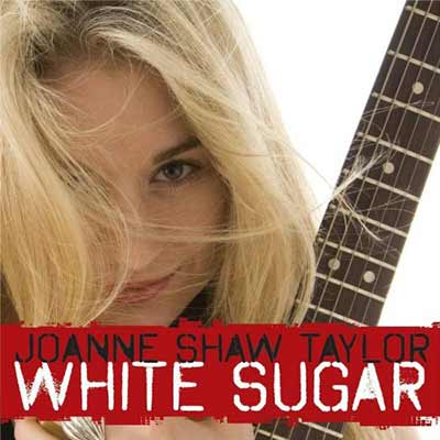 The album art for Joanne Shaw Taylor's White Sugar