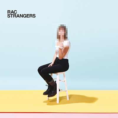 The album art for RAC's Strangers