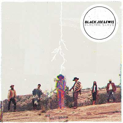 The album art for Black Joe Lewis' Electric Slave