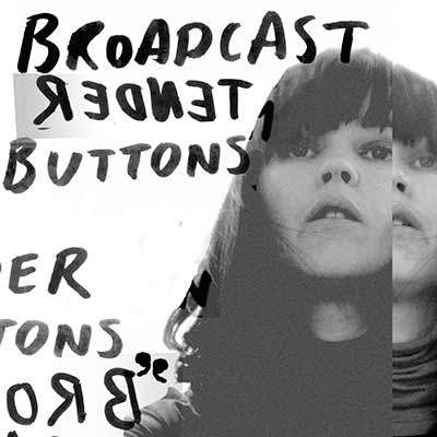 The album art for Broadcast's Tender Buttons