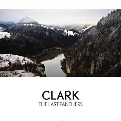 The album art for Clark's Last Panthers soundtrack