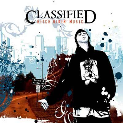 The album art for Classified's Hitch Hikin' Music