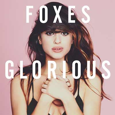 The album art for Foxes' Glorious