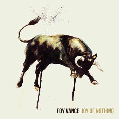 The album art for Foy Vance's Joy of Nothing