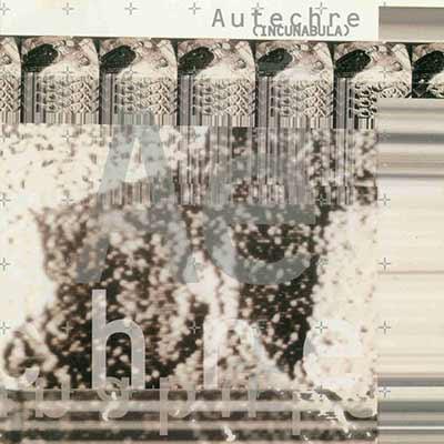 The album art for Autechre's Incunabula