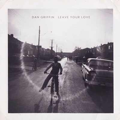 The album art for Dan Griffin's Leave Your Love