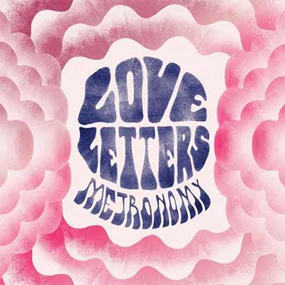 The album art for Metronomy's Love Letters