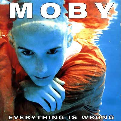 The album art for Moby's Everything Is Wrong