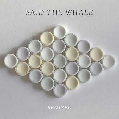 The album art for Said the Whale's Remixed — EP