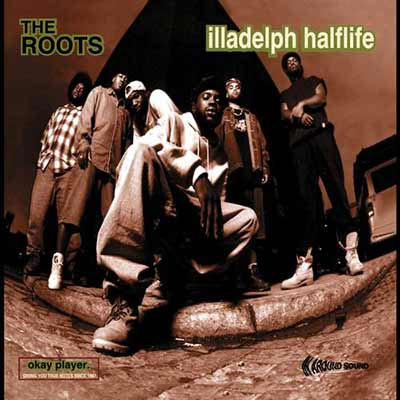 The album art for The Roots' Illadelph Halflife