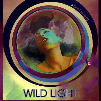 The album art for Wild Light's Adult Nights