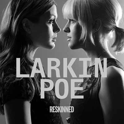 The album art for Larkin Poe's Reskinned