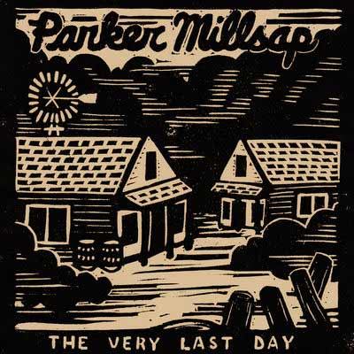 The album art for Parker Millsap's The Very Last Day