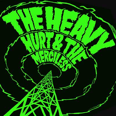 The album art for The Heavy's Hurt & the Merciless
