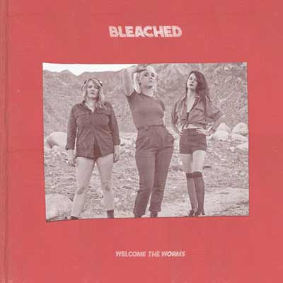 The album art for Bleached's Welcome the Worms