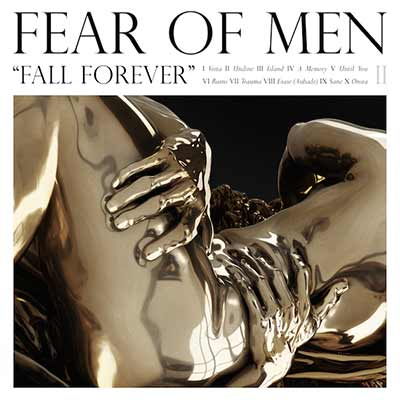 The album art for Fear of Men's Fall Forever