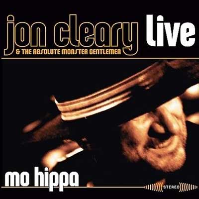 The album art for Jon Cleary & The Absolute Monster Gentlemen's Mo Hippa (Live)