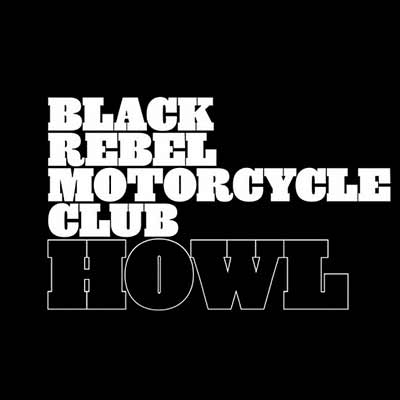 The album art for Black Rebel Motorcycle Club's Howl