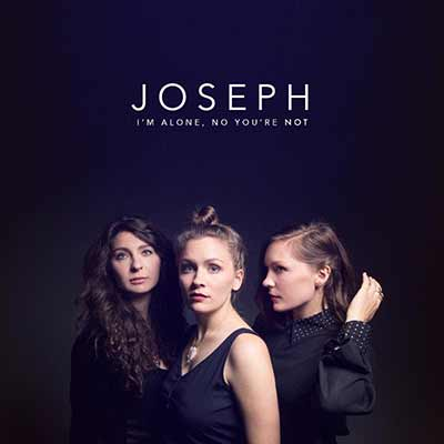 The album art for Joseph's I'm Alone, No You're Not