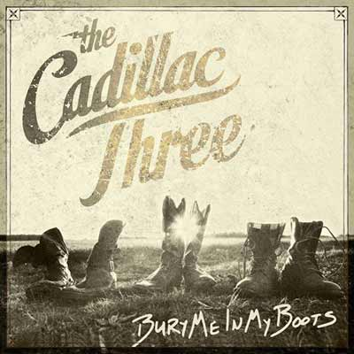 The album art for The Cadillac Three's Bury Me in My Boots