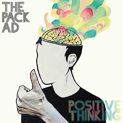 The album art for The Pack A.D.'s Positive Thinking