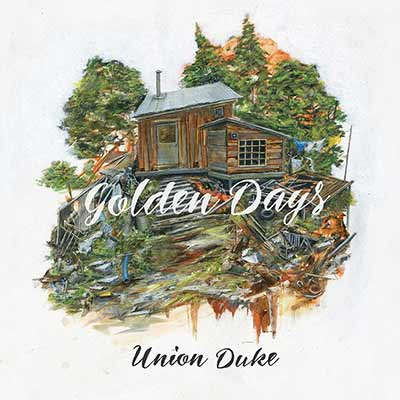 The album art for Union Duke's Golden Days