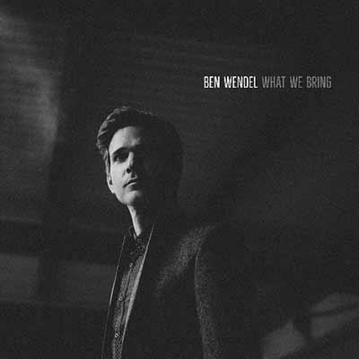 The album art for Ben Wendel's What We Bring