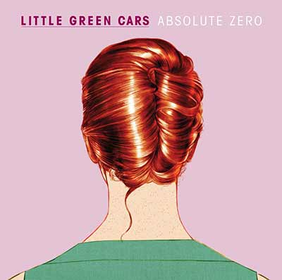 The album art for Little Green Cars' Absolute Zero