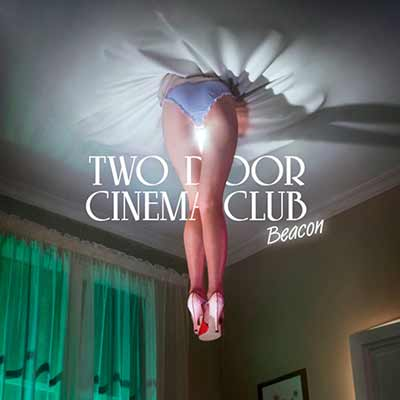 The album art for Two Door Cinema Club's Beacon