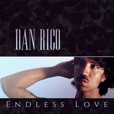 The album art for Dan Rico's Endless Love